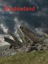 Shadowland (eBook): Wales 3000-1500 BC