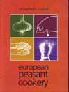 European Peasant Cookery (eBook)