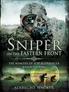 Sniper on the Eastern Front (eBook): The Memoirs of Sepp Allerberger, Knight's Cross