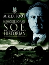 Memories of an Soe Historian (eBook)