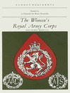 The Women's Royal Army Corps (eBook): Famous Regiments