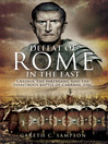 Defeat of Rome in the East (eBook): Crassus, the Parthians, and the Disastrous Battle of Carrhae, 53 BC
