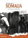 Somalia (eBook): US Intervention, 1992–1994