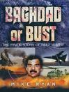 Baghdad or Bust (eBook)