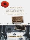 Great War to Great Escape (eBook): The Two Wars of Flight Lieutenant Bernard 'Pop' Green MC