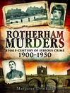 Rotherham Murders (eBook): A Half-Century of Serious Crime 1900-1950