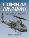 Cobra! the Attack Helicopter (eBook): Fifty Years of Sharks Teeth and Fangs