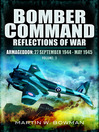 Bomber Command Reflections of War (eBook): Armageddon: September 27th 1944--May 1945