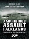 Amphibious Assault Falklands (eBook): The Battle of San Carlos Water