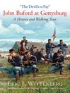 """The Devil's to Pay"" (eBook): John Buford at Gettysburg. A History and Walking Tour."