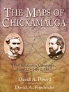 The Maps of Chickamauga (eBook): The Tullahoma Campaign, June 22 – July 1, 1863