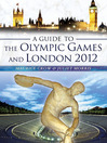 A Guide to the Olympic Games and London 2012 (eBook)