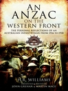 An Anzac on the Western Front (eBook): The Personal Recollections of an Australian Infantryman from 1916 to 1918