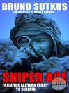 Sniper Ace (eBook): From the Eastern Front to Siberia