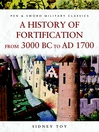 History of Fortification From 3000 BC to AD 1700 (eBook)