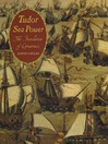 Tudor Sea Power (eBook): The Foundation of Greatness