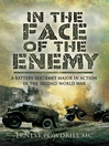 In the Face of the Enemy (eBook): A Battery Sergeant Major in Action in the Second World War