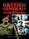 Biographical Dictionary of British Generals of the Second World War (eBook)
