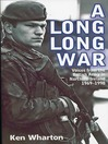 Long, Long War (eBook): Voices from the British Army in Northern Ireland 1969-98