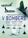 V Bombers (eBook): Vulcan, Valiant and Victor