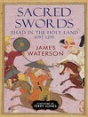 Sacred Swords (eBook): Jihad in the Holy Land, 1097–1291