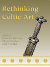 Rethinking Celtic Art (eBook)