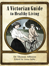 A Victorian Guide to Healthy Living (eBook)