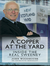 A Copper at the Yard (eBook): Inside the Real Sweeney