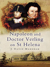 Napoleon and Doctor Verling on St Helena (eBook)