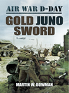 Gold Juno Sword (eBook): Air War D-Day, Volume 5