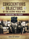 Conscientious Objectors of the Second World War (eBook): Refusing to Fight