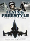 Flying Freestyle (eBook): An RAF Fast Jet Pilot's Story