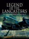 Legend of the Lancasters (eBook): The Bomber War from England 1942-45
