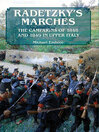 Radetzky's Marches (eBook): The Campaigns of 1848 and 1849 in Upper Italy