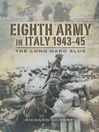 Eighth Army in Italy 1943-45 (eBook): The Long Hard Slog