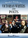 The Pocket Guide to Victorian Writers and Poets (eBook)