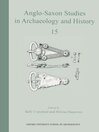 Anglo-Saxon Studies in Archaeology and History 15 (eBook)