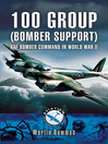 100 Group (Bomber Support) (eBook): RAF Bomber Command in World War II