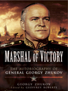 Marshal of Victory (eBook): The Autobiography of General Georgy Zhukov