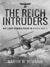 The Reich Intruders (eBook): RAF Light Bomber Raids in World War II