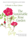 Sustainable Rose Garden (eBook): A Reader in Rose Culture