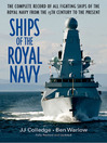 Ships of the Royal Navy (eBook): A Complete Record of all Fighting Ships of the Royal Navy from the 15th Century to the Present