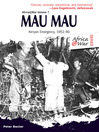 Mau Mau (eBook): The Kenyan Emergency 1952-60