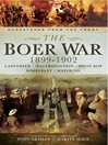 The Boer War 1899-1902 (eBook): Ladysmith, Megersfontein, Spion Kop, Kimberley and Mafeking