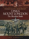 3 Para Mount Longdon (eBook): The Bloodiest Battle