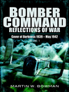 Bomber Command (eBook): Reflections of War, Volume 1: Cover of Darkness: 1939 - May 1942