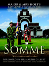 Major & Mrs. Holt's Battlefield Guide to the Somme (eBook)