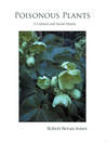 Poisonous Plants (eBook): A Cultural and Social History