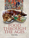 Food Through the Ages (eBook): From Stuffed Dormice to Pineapple Hedgehogs