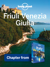 Friuli Venezia Giulia (eBook): Chapter from Italy Travel Guide Book